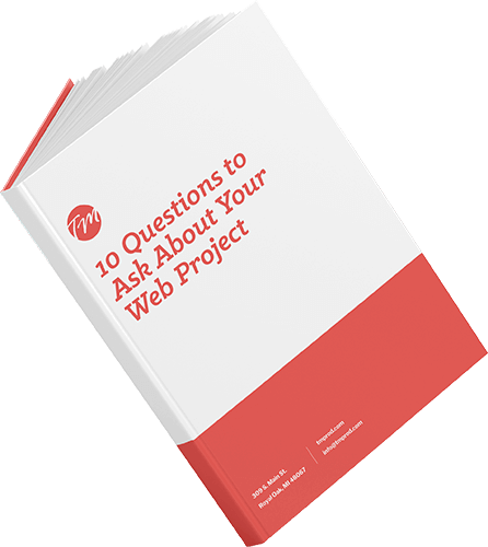 10 Questions to Ask About Your Web Project