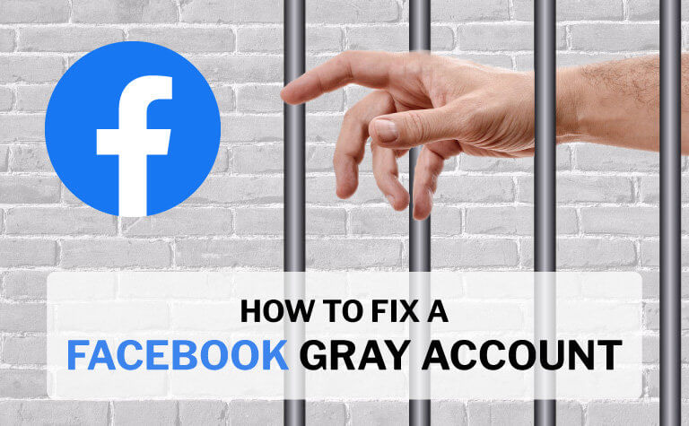 Fix Facebook Gray Account How-To
